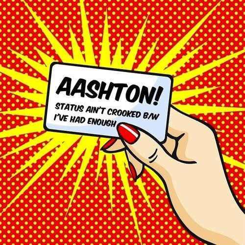Aashton - I've Had Enough