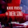 Ca$h Out - She Twerking REMIX @KADEFRESCO