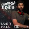Lane 8 - Country Club Disco Podcast #2 w/ Opening Set by Golf Clap