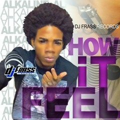 Alkaline - How It Feel Raw - July 2014
