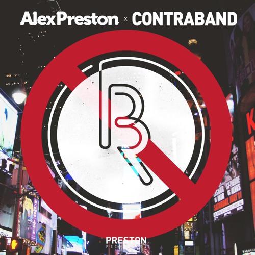 Alex Preston - Contraband
