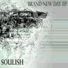 Soulish - A Brand New Day
