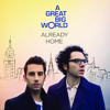 Already Home- A Great Big World- Cover