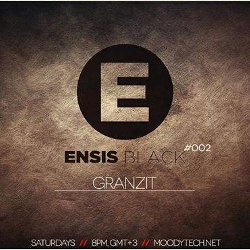 Ensis Black Podcast  #002 - Granzit (MoodyTech)