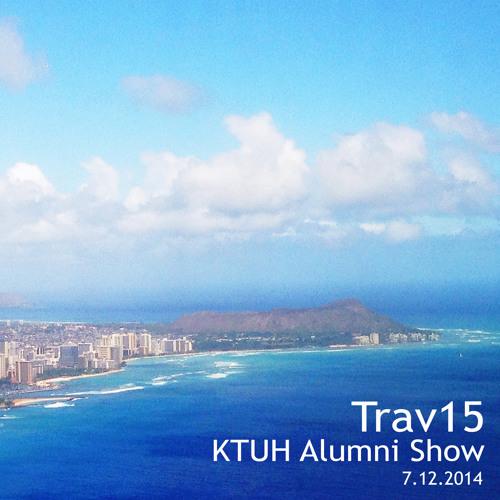 Trav15 - KTUH Alumni Show 7.12.2014 - Part 2 (Live DJ Mix)