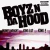 Boyz N Da Hood Ft. King Lut x King E (KSG)