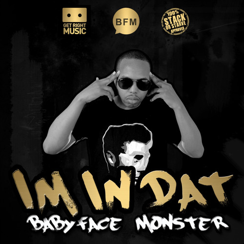Babyface Monster ft. Sam Beckley – Im In Dat