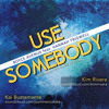 Use Somebody (Boyce Avenue Cover) - Kim & Kai