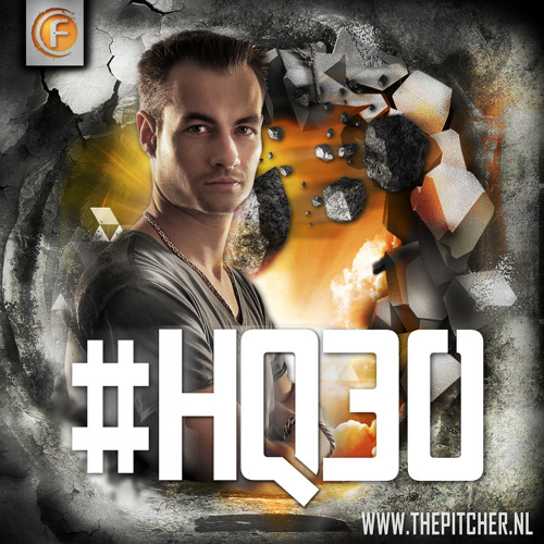 #HQ30 - Hardstyle Quantum by The Pitcher