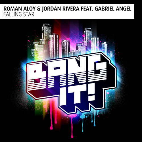 Roman Aloy & Jordan Rivera Feat. Gabriel Angel - Falling Star (Original Mix)