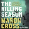 The Killing Season by Mason Cross, narrated by Eric Meyers