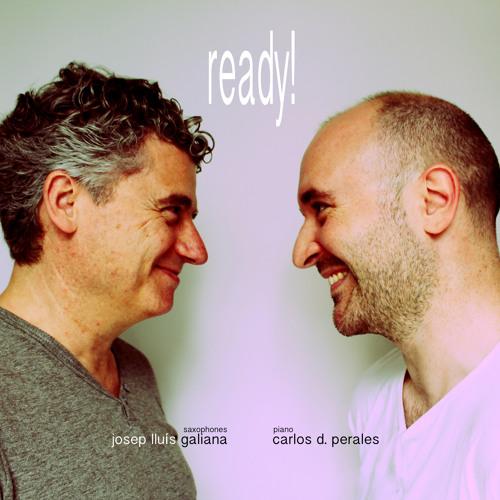 JOSEP LLUIS GALIANA & CARLOS D. PERALES  Ready