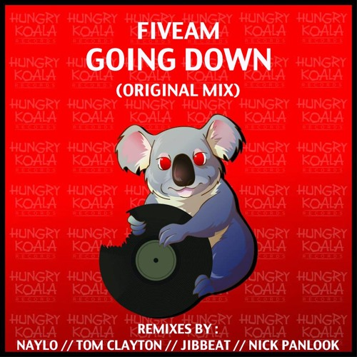 FiveAm - Going Down (Tom Clayton Remix) *OUT NOW*