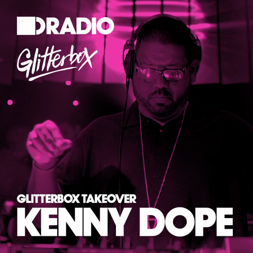 Defected In The House Radio - 28.7.14 - Guest Mix Kenny Dope 'Glitterbox Takeover'