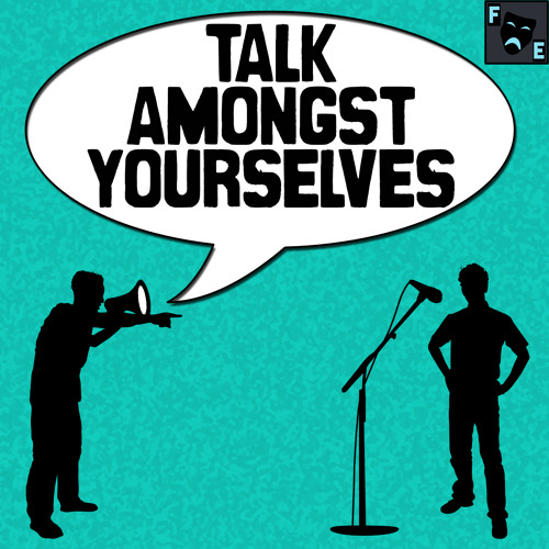 Talk Amongst Yourselves - Episode One: San Diego Comic Con 2014