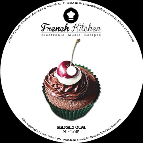 French Kitchen 004 : Marcelo Cura - N'Side EP (out now on Beatport)