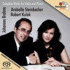 Arabella Steinbacher & Robert Kulek play Brahms: Complete works for Piano and Violin