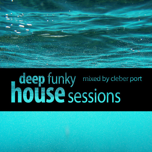 Deep Funky House Sessions 13