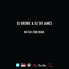 Rae Sremmurd - No Flex Zone (Kronic & Tay James Remix)