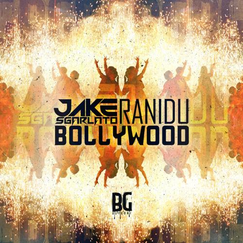 JakeSgarlato & Ranidu - Bollywood
