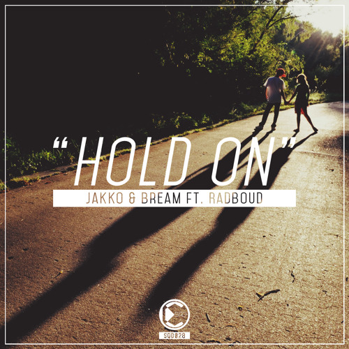 Jakko & Bream ft. Radboud - Hold On | OUT NOW
