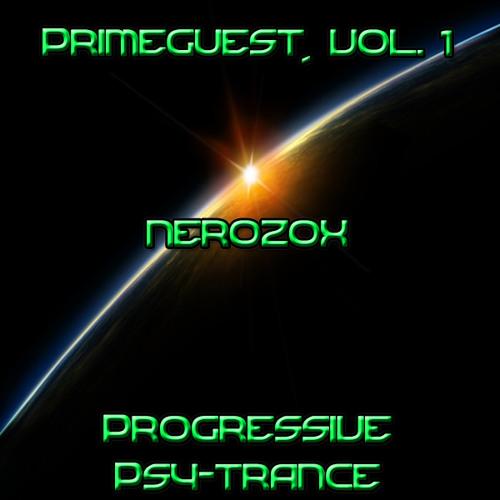 PrimeGuest, Vol. 1 // Nerozox [Progressive Psy Trance]