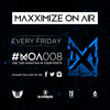 Maxximize On Air - Episode #008