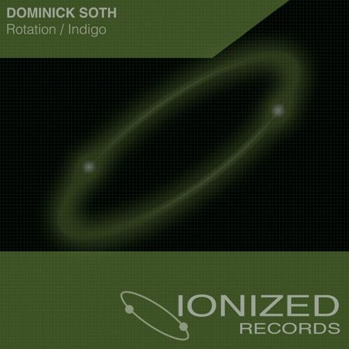 IONR006 : Dominick Soth - Indigo (Original Mix) OUT NOW!