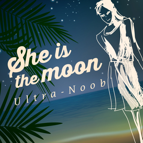 She Is The Moon(Liquid Nylon Mix)