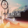 See How It Goes Ft Kay Franklin (Prod. Kay Franklin & DrewsThatDude).mp3