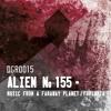DGR015 ALIEN No.155-Music From A Faraway Planet (cut)