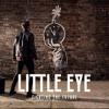 Little Eye Fighting The Future Mp3
