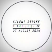 Silent Strike - Carousel