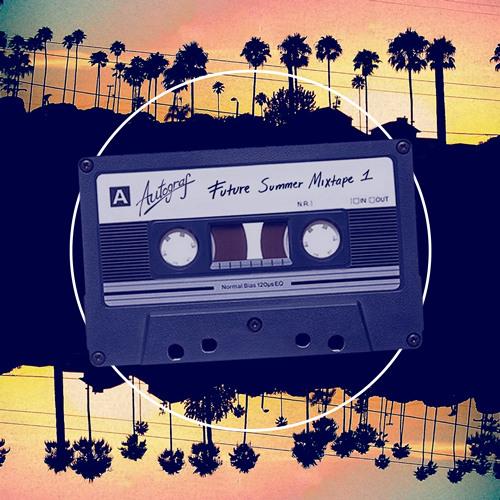Autograf - Future Summer (Mixtape 1)