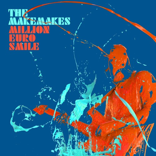 The Makemakes - Million Euro Smile (Max Manie Remix)