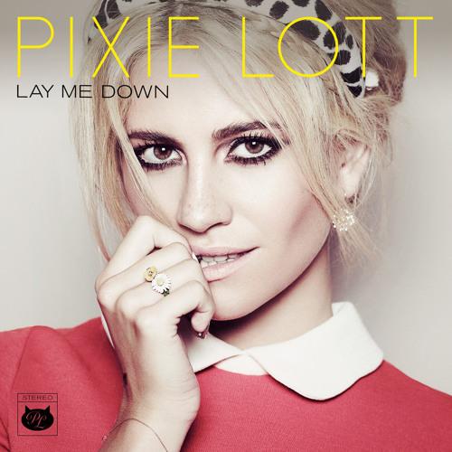 Pixie Lott - Lay Me Down (Ashville Remix)