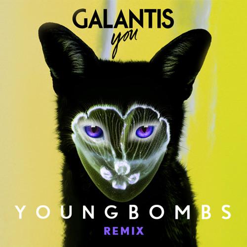 Galantis - You (Young Bombs Remix)