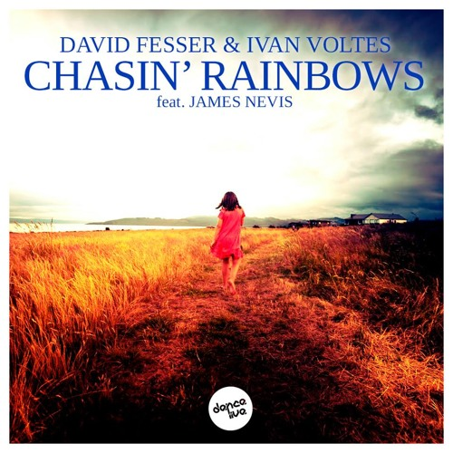 David Fesser & Ivan Voltes feat. James Nevis - Chasin' Rainbows (Original Mix) [FREE DOWNLOAD]