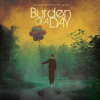Burden of a Day - I'm Only Laughing On the Outside