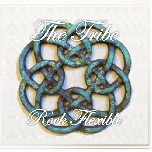 The Tribe - Part I - - - Rock Flexible