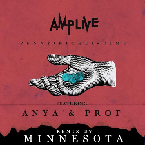 Penny Nickel Dime (Minnesota Remix)