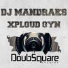 DJ Mandraks - Xploud Gym (original mix) / OUT NOW BEATPORT mp3