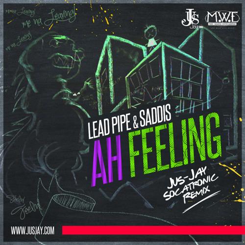 leadpipe and saddis ah feeling