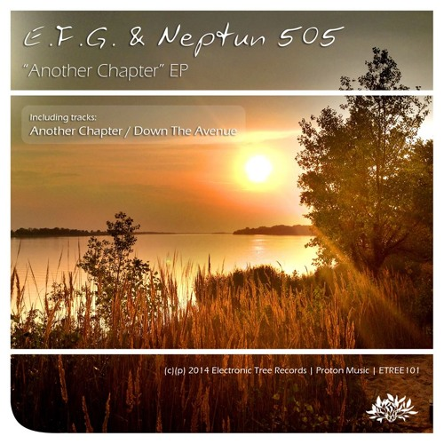 E.F.G. & Neptun 505 - Another Chapter