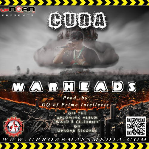 Cuda - Warheads (Prod. by GQ of Prime Intellects)