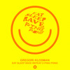 Eat Sleep Rave Ping Pong (Gregori Klosman Fusion)FREE DOWNLOAD