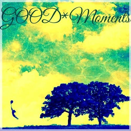 Good*Moments(vib+)DJcreath