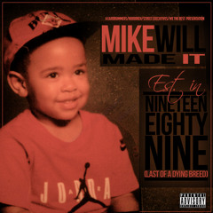 Mike WiLL Made It - DJ Drama Speaks Ain T No Way Around It Feat Future Big Boi Young Jeezy
