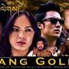 Migchu Gi Tandin Wangchuk From Dang Ghollay Mp3