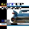 Daniele Benati, Claudio Zanoni & Paolo D' Errico - Get Up Funk! (extended)